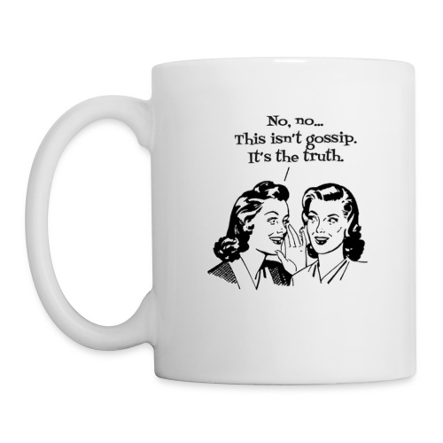 gossip the truth - Coffee/Tea Mug