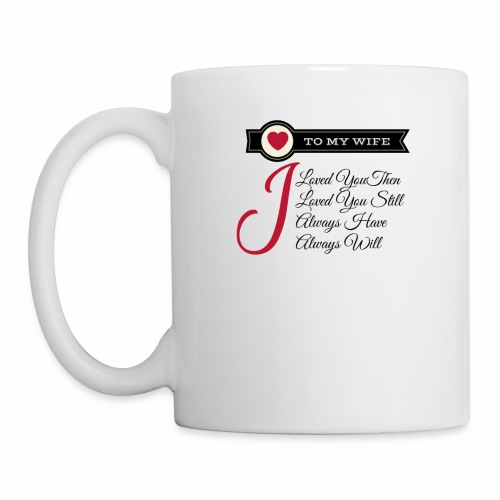 To My Wife - Coffee/Tea Mug