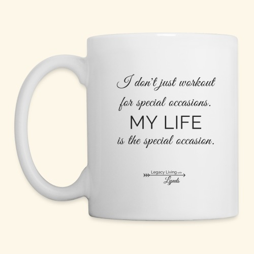 My Life Occasion - Coffee/Tea Mug