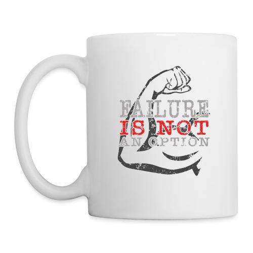 Failure is NOT an option - Coffee/Tea Mug