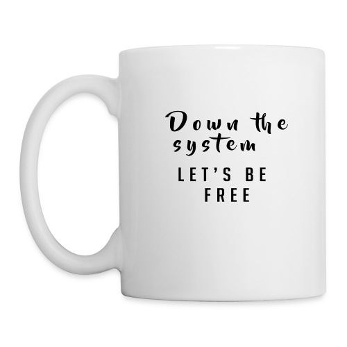 Down the system - Coffee/Tea Mug