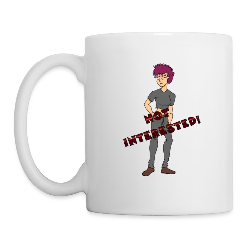NOT INTERESTED! - Coffee/Tea Mug