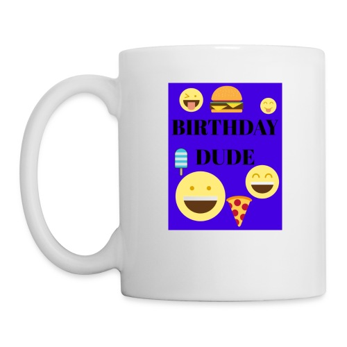 Birthday Dude - Coffee/Tea Mug