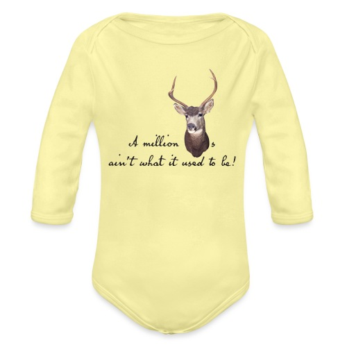 Million dollars - Organic Long Sleeve Baby Bodysuit
