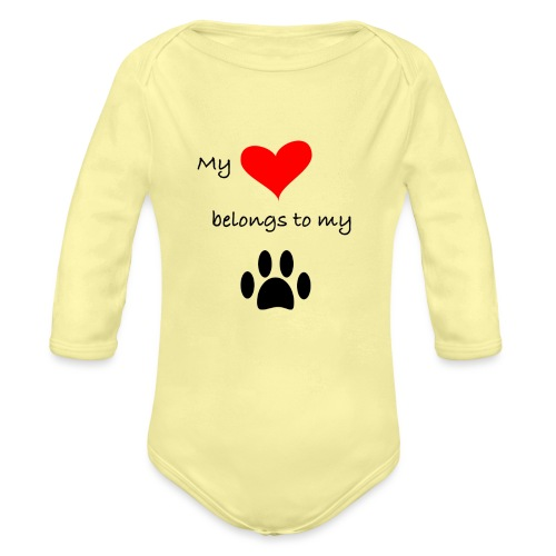 Dog Lovers shirt - My Heart Belongs to my Dog - Organic Long Sleeve Baby Bodysuit