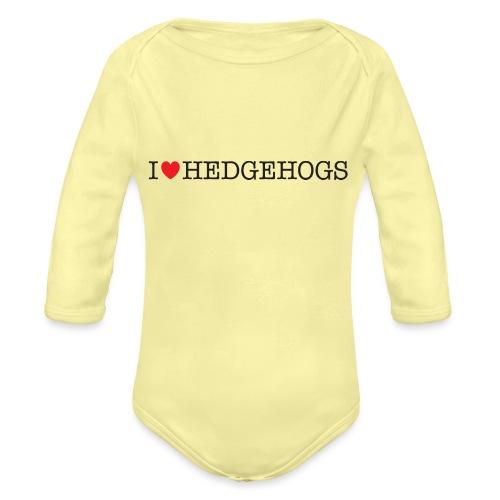 I Love Hedgehogs - Organic Long Sleeve Baby Bodysuit