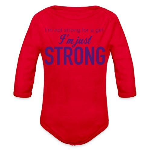 Strong for a Girl - Organic Long Sleeve Baby Bodysuit