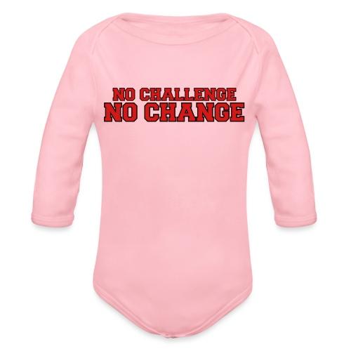 No Challenge No Change - Organic Long Sleeve Baby Bodysuit