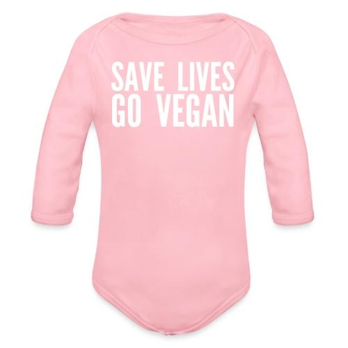 SAVE LIVES GO VEGAN - Organic Long Sleeve Baby Bodysuit