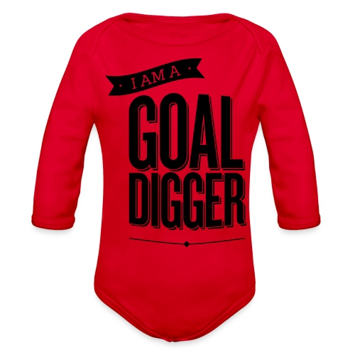 I Am A Goal Digger - Organic Long Sleeve Baby Bodysuit
