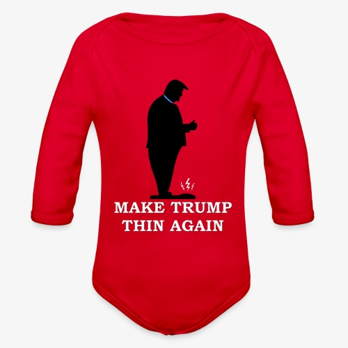 Make Trump Thin Again - Organic Long Sleeve Baby Bodysuit