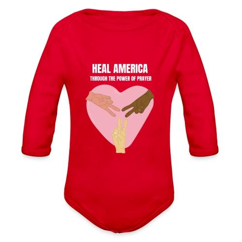 Heal America Through the Power of Prayer - Organic Long Sleeve Baby Bodysuit