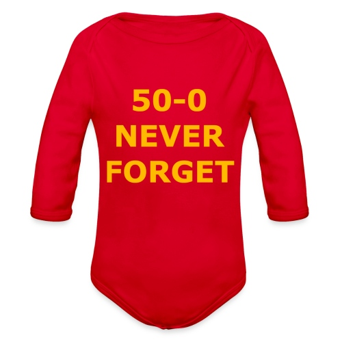 50 - 0 Never Forget Shirt - Organic Long Sleeve Baby Bodysuit