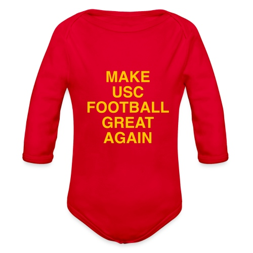 Make USC Football Great Again - Organic Long Sleeve Baby Bodysuit