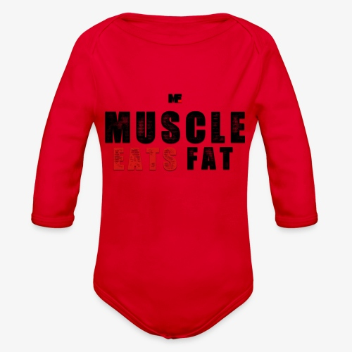 Muscle Eats Fat (Black & Red) - Organic Long Sleeve Baby Bodysuit