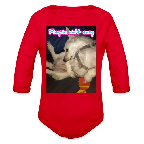 Pimpin ain't easy - Organic Long Sleeve Baby Bodysuit