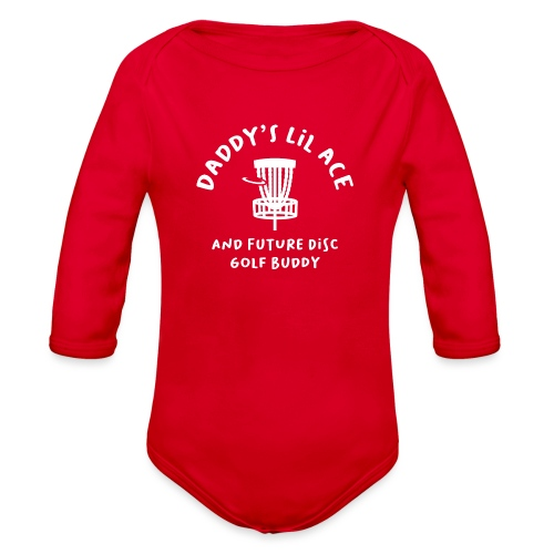 Daddy's Little Ace Baby Disc Golfer - Organic Long Sleeve Baby Bodysuit