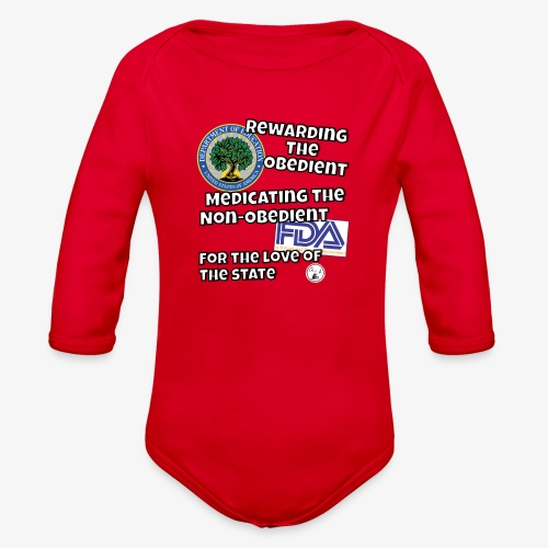 US Dept. of Education - Rewarding the Obedient... - Organic Long Sleeve Baby Bodysuit