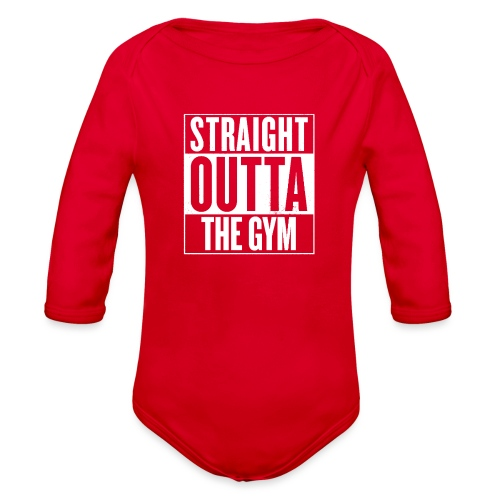 Straight Outta The Gym - Organic Long Sleeve Baby Bodysuit