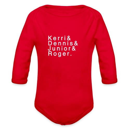 Kerri - Dennis - Junior - Roger. - Organic Long Sleeve Baby Bodysuit