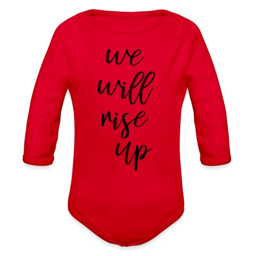 rise up - Organic Long Sleeve Baby Bodysuit