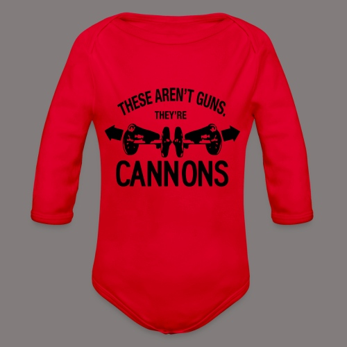 These Aren t Guns - Organic Long Sleeve Baby Bodysuit