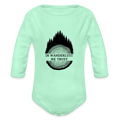 In Wanderlust We Trust - Organic Long Sleeve Baby Bodysuit