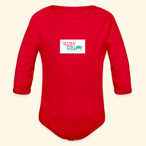 Trendy Fashions Go with The Trend @ Trendyz Shop - Organic Long Sleeve Baby Bodysuit