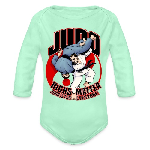 Judo Highs Matter - Organic Long Sleeve Baby Bodysuit
