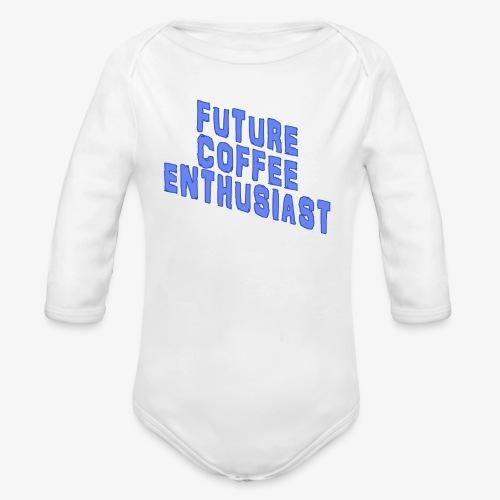 Future Coffee Enthusiast - Organic Long Sleeve Baby Bodysuit