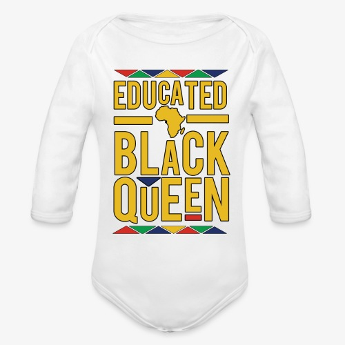 Dashiki Educated BLACK Queen - Organic Long Sleeve Baby Bodysuit