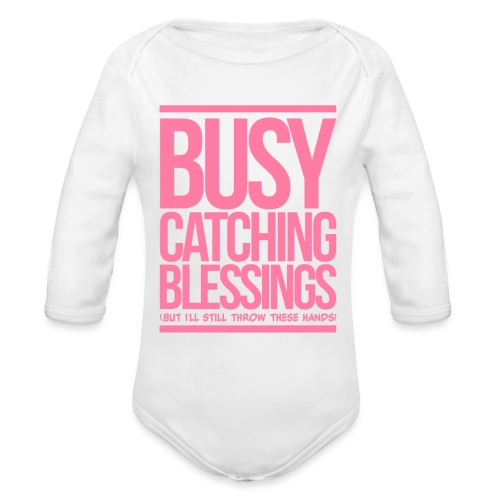 Busy Catching Blessings - Organic Long Sleeve Baby Bodysuit