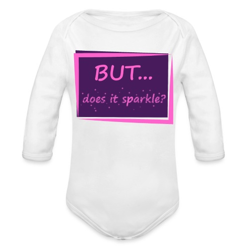 But Does it Sparkle? - Organic Long Sleeve Baby Bodysuit