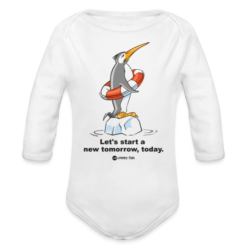 Let´s start a new tomorrow, today. Climate change - Organic Long Sleeve Baby Bodysuit