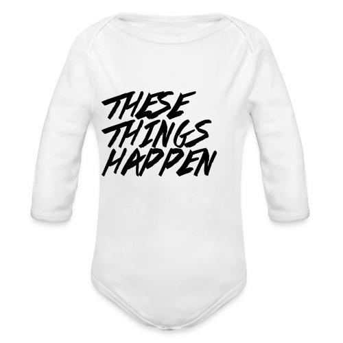 These Things Happen Vol. 2 - Organic Long Sleeve Baby Bodysuit