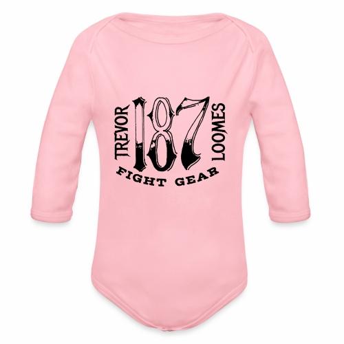 Trevor Loomes 187 Fight Gear Street Wear Logo - Organic Long Sleeve Baby Bodysuit