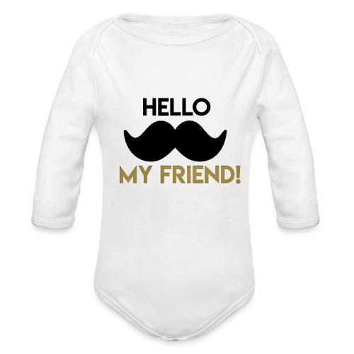 Hello my friend - Organic Long Sleeve Baby Bodysuit