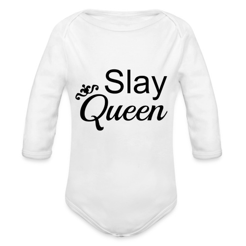 Slay My Queens - Organic Long Sleeve Baby Bodysuit