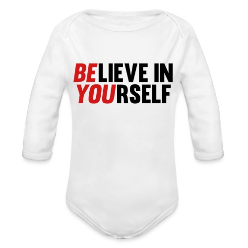 Believe in Yourself - Organic Long Sleeve Baby Bodysuit
