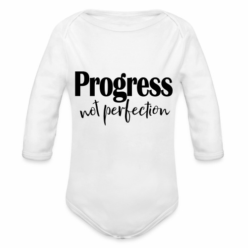 Progress not perfection - Organic Long Sleeve Baby Bodysuit