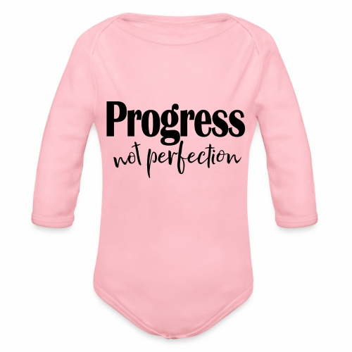 Progress not perfection - Organic Long Sleeve Baby Bodysuit