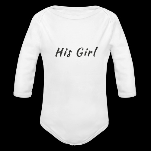 His Girl - Organic Long Sleeve Baby Bodysuit