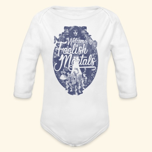 Foolish Mortals - Organic Long Sleeve Baby Bodysuit