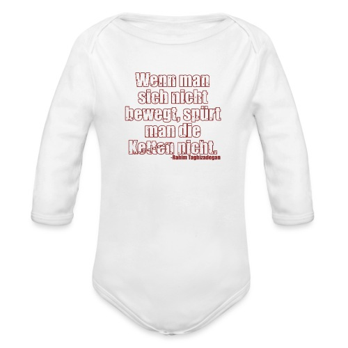 Chains Libertarian Quote Rahim Taghizadegan - Organic Long Sleeve Baby Bodysuit