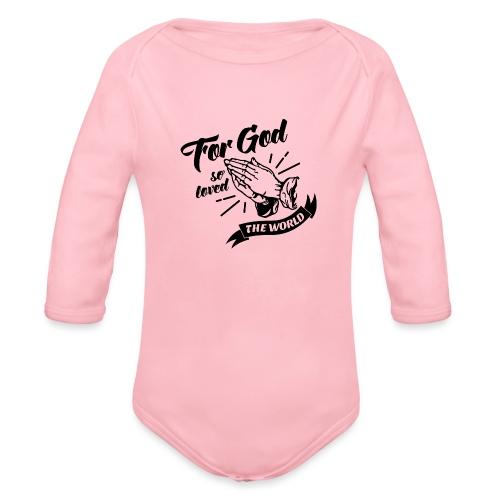 For God So Loved The World… - Alt. Design (Black) - Organic Long Sleeve Baby Bodysuit