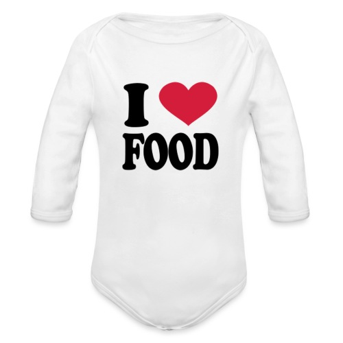 i love food - Organic Long Sleeve Baby Bodysuit