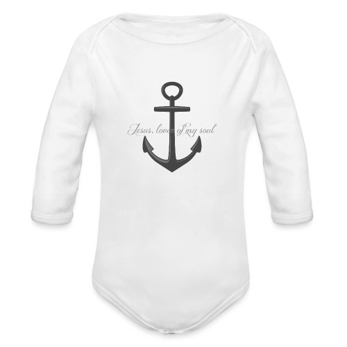 Anchor of my soul - Organic Long Sleeve Baby Bodysuit