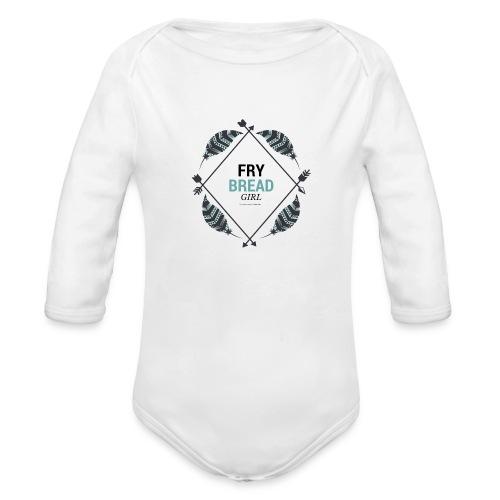 Fry Bread Girl - Organic Long Sleeve Baby Bodysuit