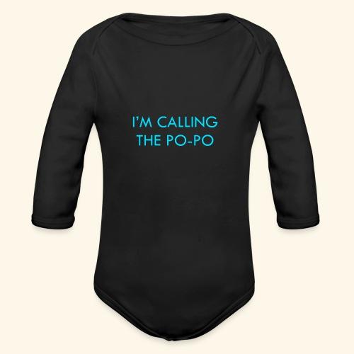 I'M CALLING THE PO-PO | ABBEY HOBBO INSPIRED - Organic Long Sleeve Baby Bodysuit