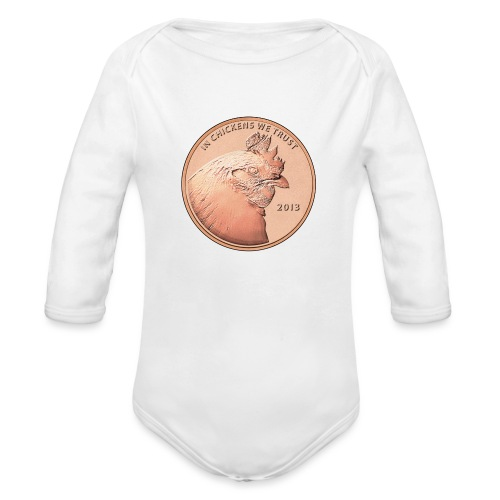 In chickens we trust - Organic Long Sleeve Baby Bodysuit